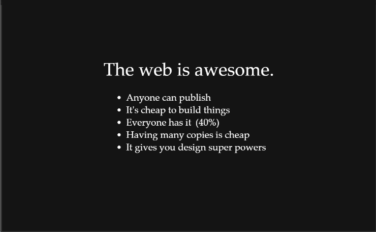 The web is awesome