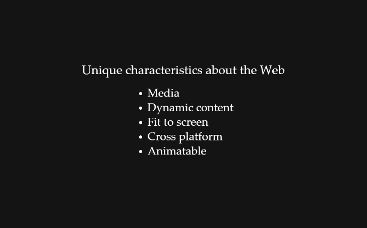 Unique characteristic of the web